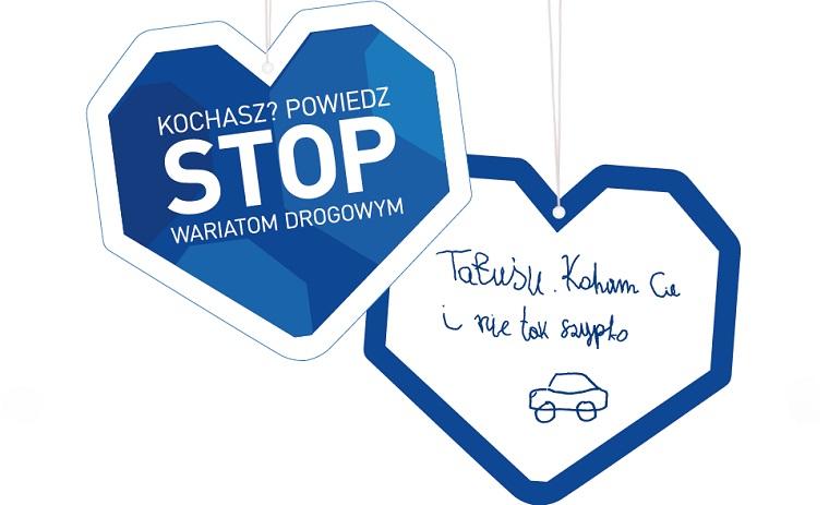 Kampania Fundacji PZU - Kochasz? Powiedz STOP wariatom drogowym. Źródło: PZU