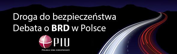 Droga do bezpieczeństwa - Debata o BRD w Polsce. portalu brd24.pl i Polskiej Izby Ubezpieczeń