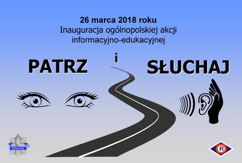 Patrz i słuchaj - nowa akcja informacyjna polskiej policji. Źródło: KGP